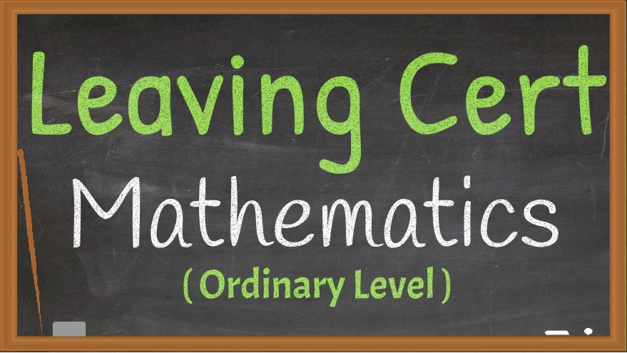 Leaving Cert Maths Ordinary Level Live Online Grinds